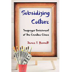 Subsidizing Culture (Paperback)