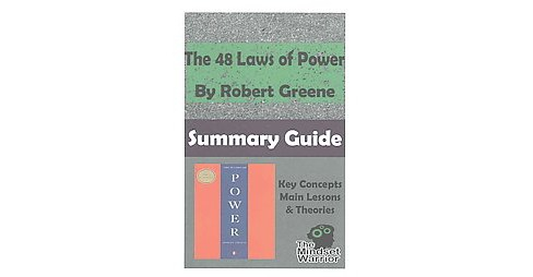 48 Laws of Power : The Mindset Warrior Summary Guide (Paperback) (Robert Greene) - image 1 of 1
