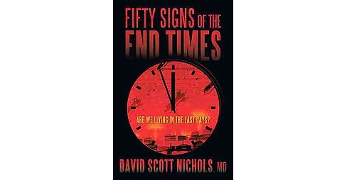 Fifty Signs of the End Times (Paperback) - image 1 of 1