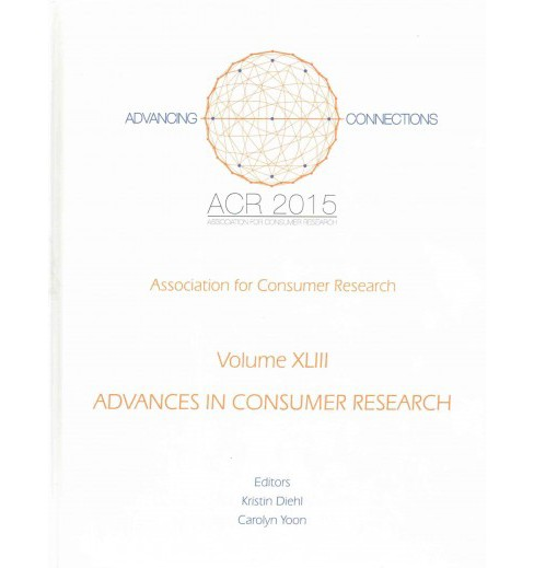 Advances in Consumer Research 2015 (Vol 43) (Hardcover) - image 1 of 1