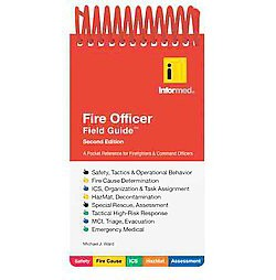 Fire and EMS Officer Field Guide : A Pocket Reference for Emergency Responders and Command Officers