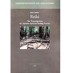 Reiki ( Nijmegen Buddhist and Asian Studies) (Paperback)