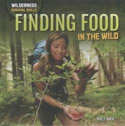 Wilderness Survival Skills (Library) (Dwayne Hicks & Dave Mack & William Decker & Devi Puri & Molly