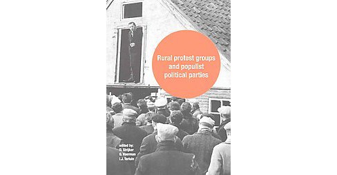 Rural Protest Groups and Populist Politi (Paperback) - image 1 of 1