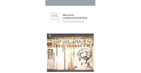 Rule of Law and Constitution Building : The Role of Regional Organizations (Paperback) - image 1 of 1