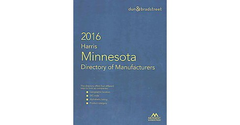 Minnesota Directory of Manufacturers 2016 (Paperback) - image 1 of 1