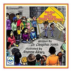 Doc Cee and Miss Livy Occupy Wall Street (Paperback) (Cleophas Jones)