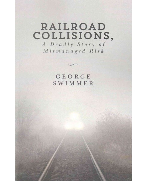 Railroad Collisions (Paperback) - image 1 of 1