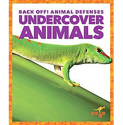 Undercover Animals (Library) (Nadia Higgins)
