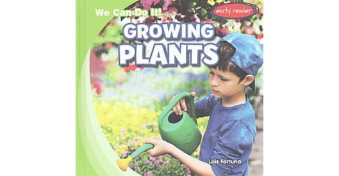 Growing Plants (Library) (Lois Fortuna) - image 1 of 1