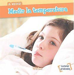 Medir la temperatura / Measuring Temperature (Paperback) (T. H. Baer)
