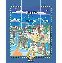 Brocha Y Pincel / Brush And Paint ( Puertas al sol / Gateways to the Sun) (Paperback)