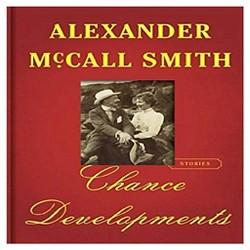 Chance Developments (Hardcover) (Alexander Mccall Smith)