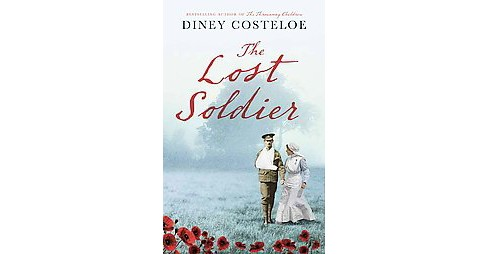 Lost Soldier (Hardcover) (Diney Costeloe) - image 1 of 1