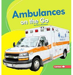 Ambulances on the Go (Library) (Kerry Dinmont)