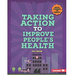 Taking Action to Improve People's Health (Library) (Eric Braun)