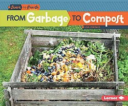 From Garbage to Compost (Library) (Lisa Owings)