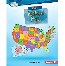 Using Political Maps (Library) (Rebecca E. Hirsch)