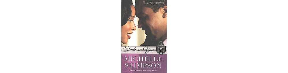 Stuck on You (Paperback) (Michelle Stimpson)