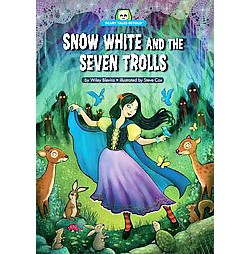 Snow White and the Seven Trolls (Library) (Wiley Blevins)