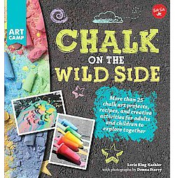 Chalk on the Wild Side (Library) (Lorie Kaehler)