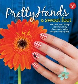 Pretty Hands & Sweet Feet (Library) (Sarah Waite & Samantha Tremlin & Katy Parsons & Lindsey Williamson)