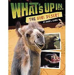 What's Up in the Gobi Desert (Paperback) (Ginjer L. Clarke)