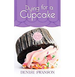 Dying for a Cupcake (Large Print) (Library) (Denise Swanson)