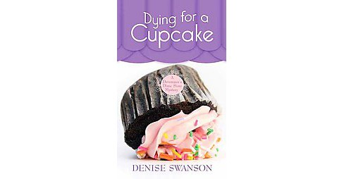 Dying for a Cupcake (Large Print) (Library) (Denise Swanson) - image 1 of 1