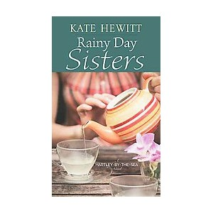 Rainy Day Sisters (Large Print) (Library) (Kate Hewitt)