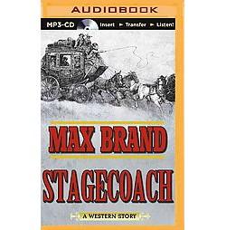 Stagecoach (Unabridged) (MP3-CD) (Max Brand)