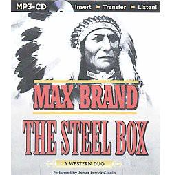 Steel Box : A Western Duo (Unabridged) (MP3-CD) (Max Brand)