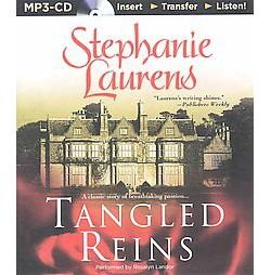 Tangled Reins (Unabridged) (MP3-CD) (Stephanie Laurens)