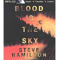 Blood Is the Sky (Unabridged) (MP3-CD) (Steve Hamilton)