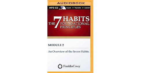 Overview of the Seven Habits (Unabridged) (MP3-CD) (Franklin Covey) - image 1 of 1