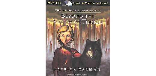 a review of the book the valley of thorns by patrick carman The land of elyon #2: beyond the valley of thorns - ebook written by patrick carman read this book using google play books app on your pc, android, ios devices.