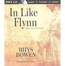 In Like Flynn (Unabridged) (MP3-CD) (Rhys Bowen)