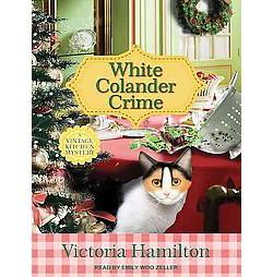 White Colander Crime (Unabridged) (MP3-CD) (Victoria Hamilton)