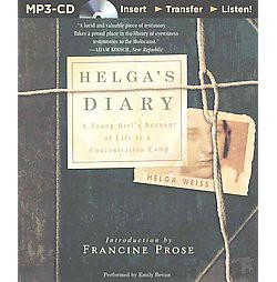 Helga's Diary : A Young Girl's Account of Life in a Concentration Camp (Unabridged) (MP3-CD) (Helga
