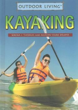 Kayaking (Library) (Serena J. Thomas & Allison Stark Draper)