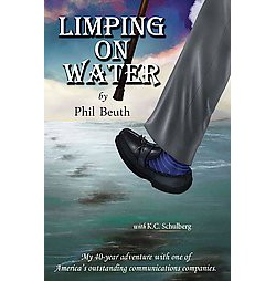 Limping on Water : My 40-year adventure with one of America's outstanding communications