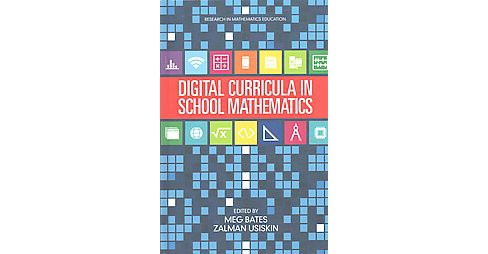 Digital Curricula in School Mathematics (Hardcover) - image 1 of 1
