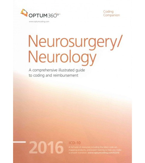 Coding Companion for Neurosurgery/Neurology 2016 : A comprehensive illustrated guide to coding and - image 1 of 1