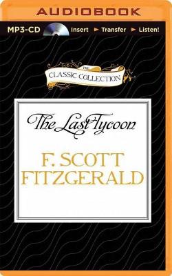 Last Tycoon (Unabridged) (MP3-CD) (F. Scott Fitzgerald)