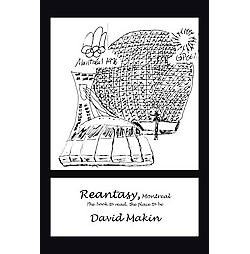 Reantasy, Montreal : The Book to Read, the Place to Be (Paperback) (David Makin)