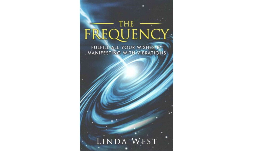 Frequency : Fulfill All Your Wishes by Manifesting With Vibrations (Large Print) (Paperback) (Linda