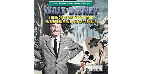 Walt Disney : Legendary Animator and Entertainment Entrepreneur (Reprint) (Paperback) (Joseph Kampff) - image 1 of 1