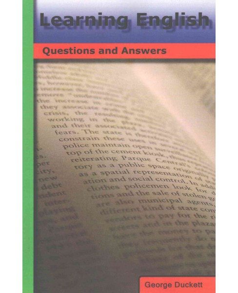 Learning English : Questions and Answers (Paperback) (George Duckett) - image 1 of 1
