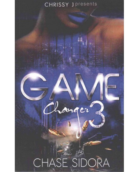 Game Changer 3 (Paperback) (Chase Sidora) - image 1 of 1