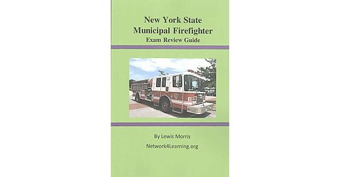 New York State Municipal Firefighter Exam Review Guide (Paperback) (Lewis Morris) - image 1 of 1
